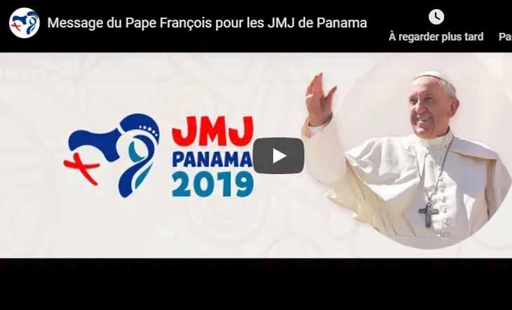 Message du Pape François pour les JMJ de Panama – VIDEO