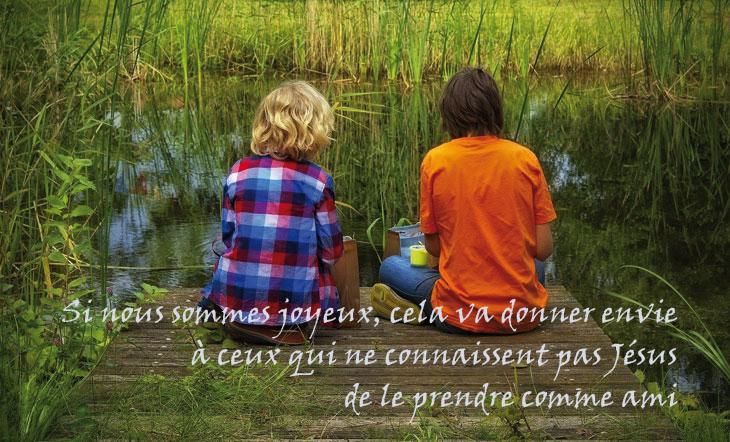Si nous sommes joyeux, nos amis auront envie de connaître Jésus !